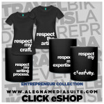 RESPECT MY CRAFT,EXPERTISE,CREATIVITY,WRITING PROCESS AND RESPECT THE ARTIST