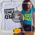 EMPOWERED FEMALE REBELS